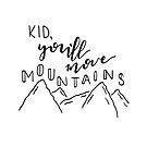 Kind, du bewegst Berge von KBLettering
