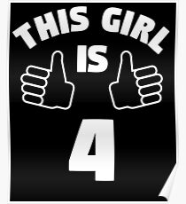 This Girl Is 4 Years Old T-Shirt 4th Poster