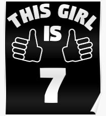 This Girl Is 7 Years Old T-Shirt 7th Poster