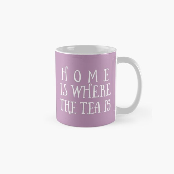 Home Is Where The Tea Is Hand Lettering - Purple Classic Mug