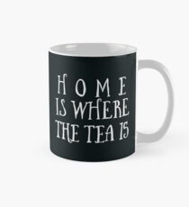 Home Is Where The Tea Is Hand Lettering - Black Mug
