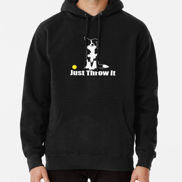 Just Throw It Border Collie Dog   NickerStickers on Redbubble Pullover Hoodie