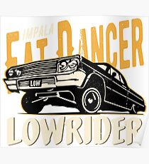 Impala Lowrider - Fat Dancer Poster
