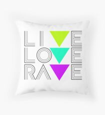 Live Love Rave Kissen