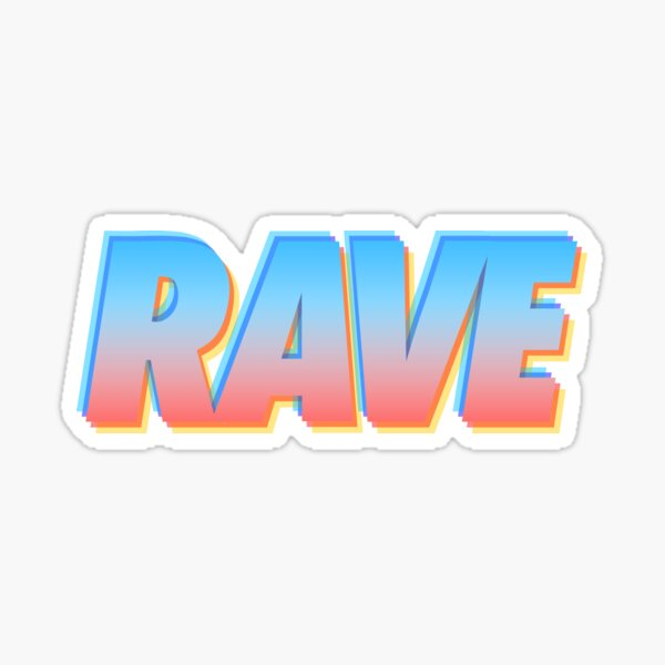 RAVE 3D Sticker