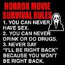 Horror Movie Survival Rules - Scream Quote
