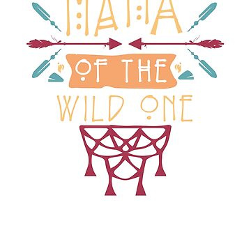 Mama Of The Wild One Mother's Day T-Shirt by SithJedi