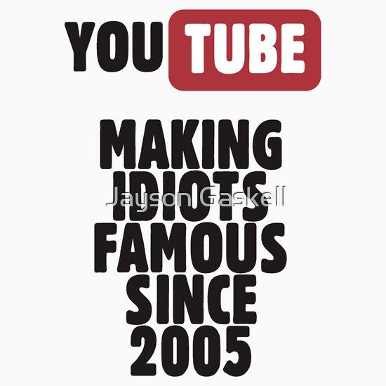 TShirtGifter presents: Idiots of YouTube