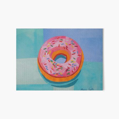 Donut Worry Art Board Print