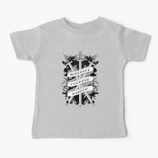 Serenity, Courage & Wisdom Baby T-Shirt