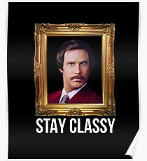 Stay Classy Ron Poster