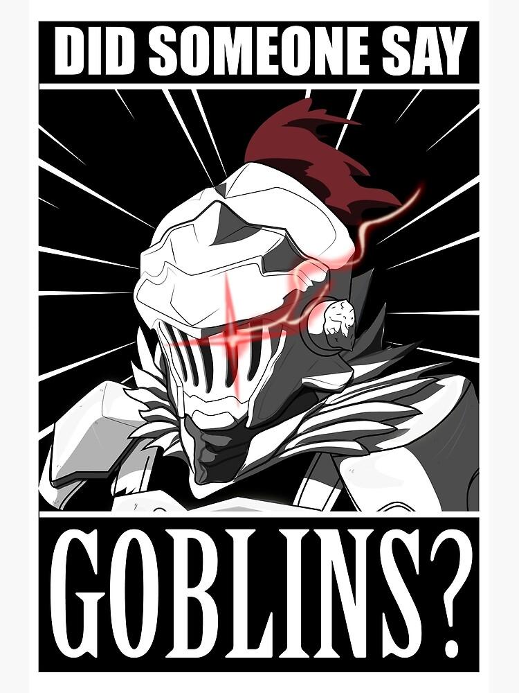 "Goblin Slayer ""Did anyone say goblin?"" meme Tshirt"" Greeting Card ..."