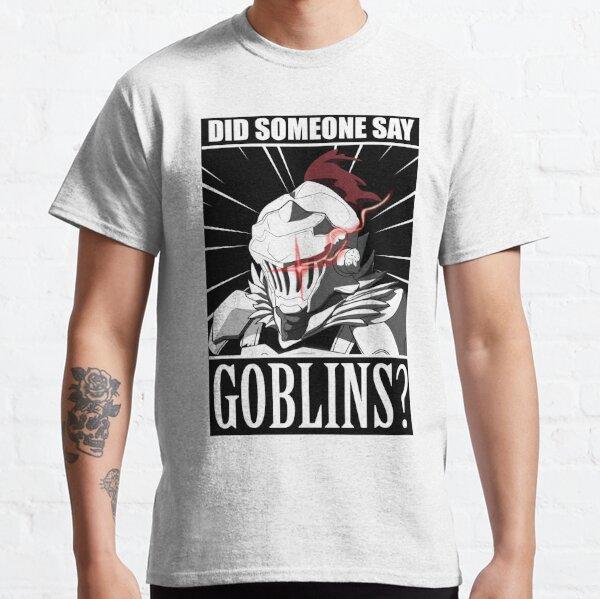 "Goblin Slayer ""Did anyone say goblin?"" meme Tshirt Classic T-Shirt"