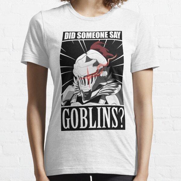 "Goblin Slayer ""Did anyone say goblin?"" meme Tshirt Essential T-Shirt"