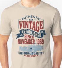 Vintage since november 1969 Unisex T-Shirt