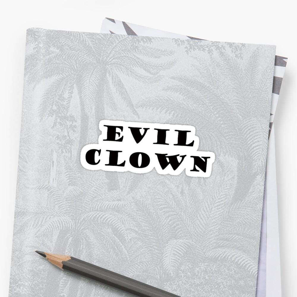 EVIL CLOWN by whittyart