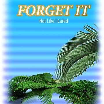 Forget it by Aesthetic909