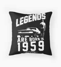 Legends Are Born In 1959 Throw Pillow