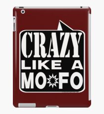 CRAZY MOFO:  BKWH iPad Case/Skin