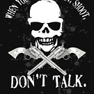 Shoot Dont Talk by MOC2