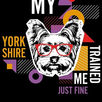 Yorkshire Trained me by Josef1981