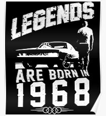 Legends Are Born In 1968 Poster