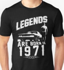 Legends Are Born In 1971 Unisex T-Shirt