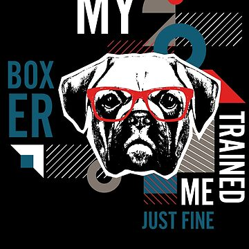 Boxer Trained Me by Josef1981
