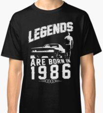 Legends Are Born In 1986 Classic T-Shirt