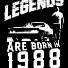 Legends Are Born In 1988 by wantneedlove