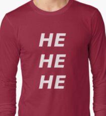 hehehe Long Sleeve T-Shirt