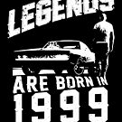 Legends Are Born In 1999 by wantneedlove