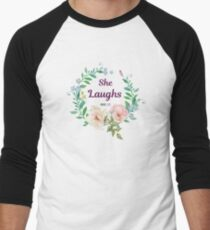She laughs - Proverbs 31:25 - Christian Quote Men's Baseball ¾ T-Shirt