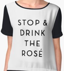 Stop & drink the rosé Chiffon Top