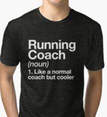 Running Coach Funny Definition Trainer Gift Design Tri-blend T-Shirt