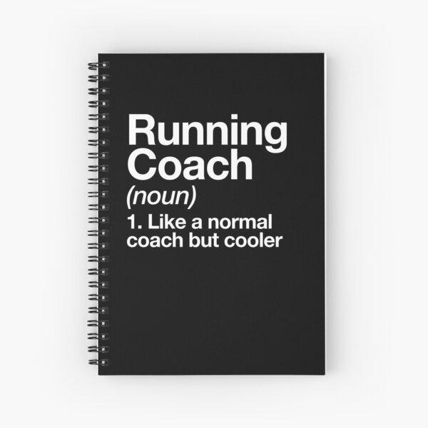 Running Coach Funny Definition Trainer Gift Design Spiral Notebook