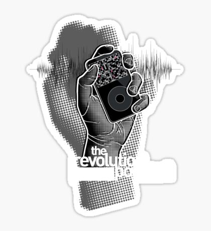 The Revolution Will Not Be Podcast Sticker