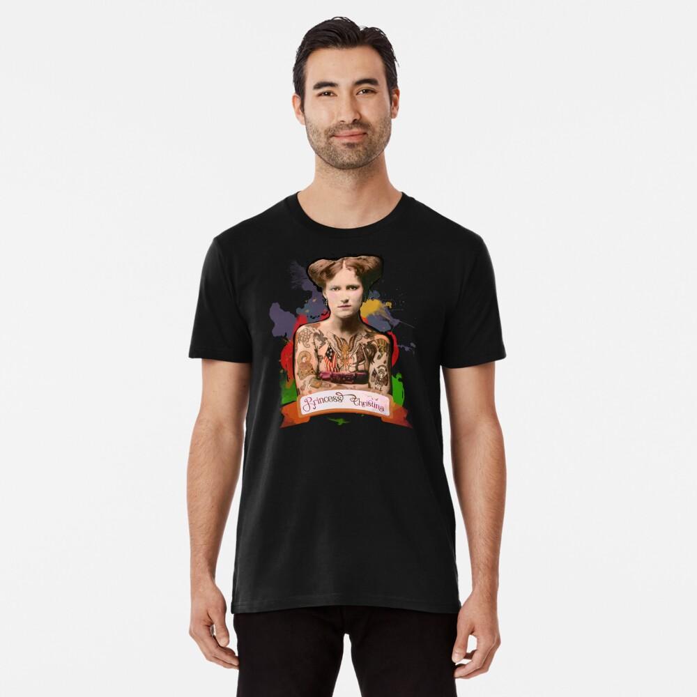 Princess Christina (The Tattooed lady) - The Britannia Panopticon Premium T-Shirt