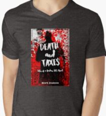 Death and Taxes - Tales of a Badass IRS Agent Men's V-Neck T-Shirt