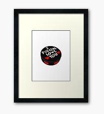 Pucking Love You Framed Print