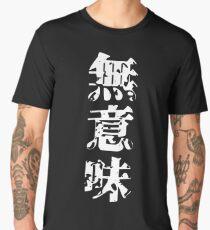 Meaningless in Japanese Kanji - Muimi Men's Premium T-Shirt