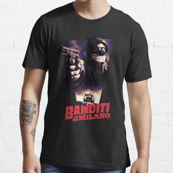 Banditi a Milano Essential T-Shirt
