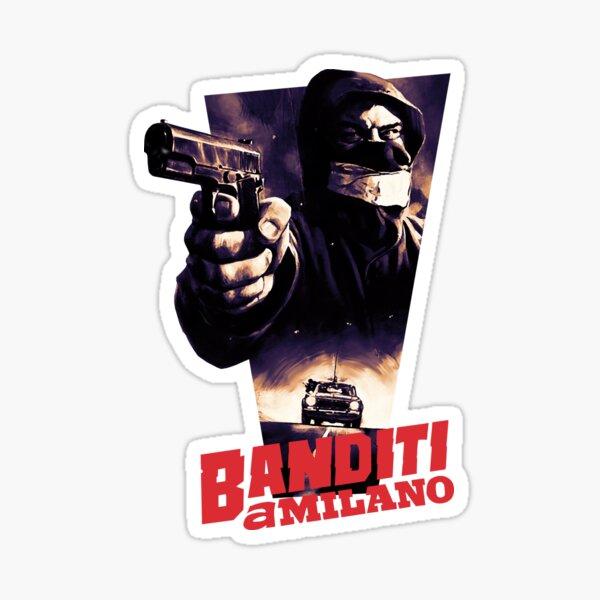 Banditi a Milano Sticker