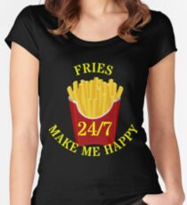 Fries make me 24/7 Happy Women's Fitted Scoop T-Shirt