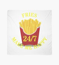 Fries make me 24/7 Happy Scarf