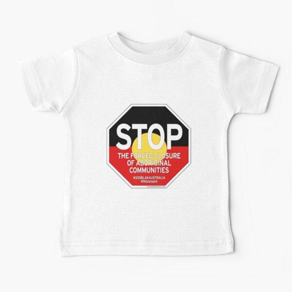 OFFICIAL MERCHANDISE - #SOSBLAKAUSTRALIA design 2 Baby T-Shirt