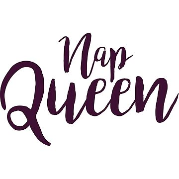 Nap Queen T Shirt - Cute Napping Tee by FordBros