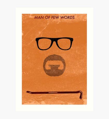 Man of few words. Art Print