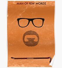 Man of few words. Poster