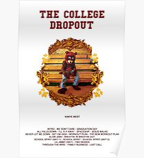 COLLEGE DROPOUT Poster